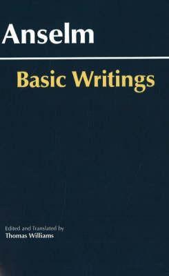 Basic Writings By Anselm/ Williams, Thomas (TRN)